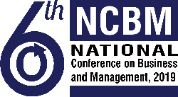 6th NATIONAL CONFERENCE ON BUSINESS AND MANAGEMENT
